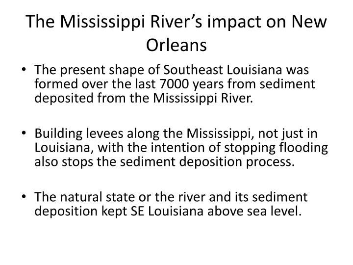 The Mississippi River's impact on New Orleans