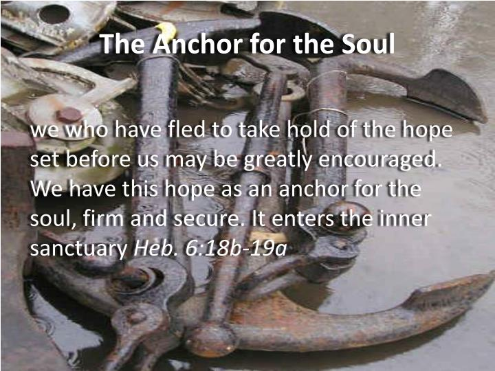 The Anchor for the Soul
