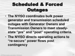 scheduled forced outages