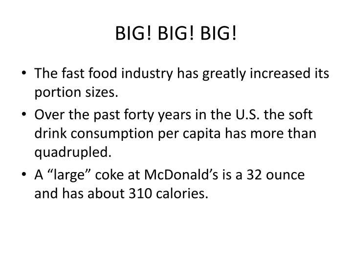 BIG! BIG! BIG!