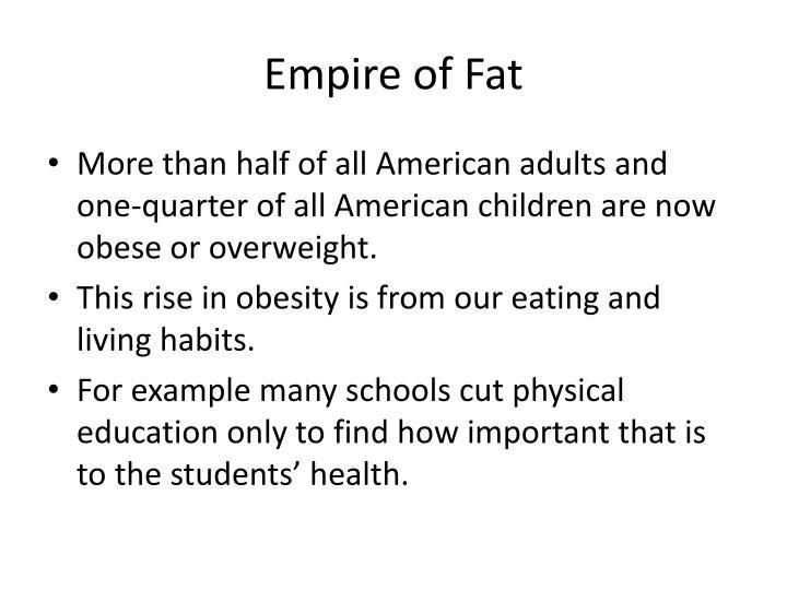 Empire of Fat