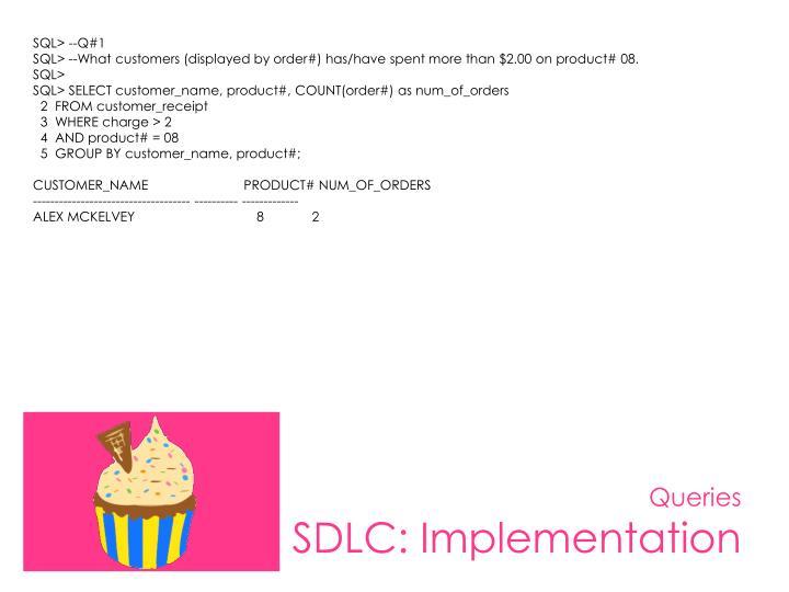 SQL> --Q#1