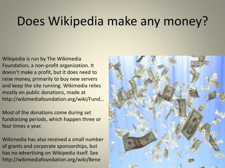 Does Wikipedia make any money?