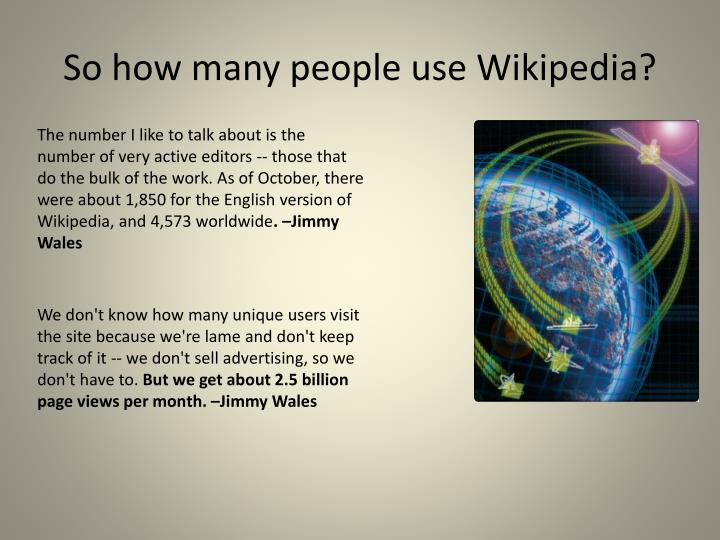So how many people use Wikipedia?