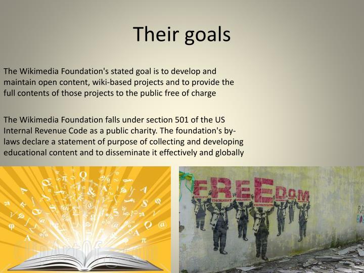 Their goals