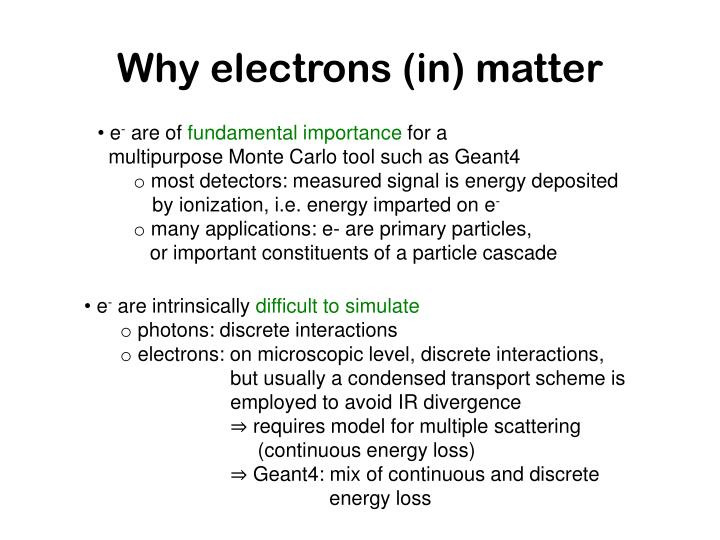 Why electrons (in) matter