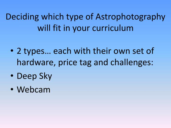 Deciding which type of Astrophotography