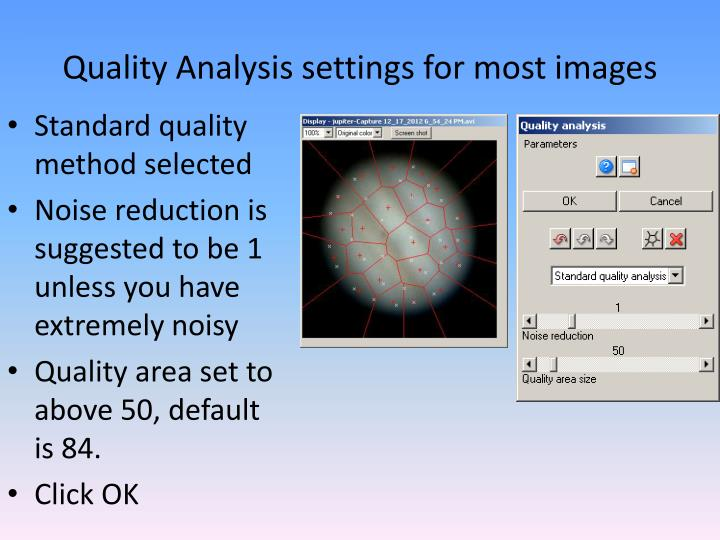 Quality Analysis settings for most images