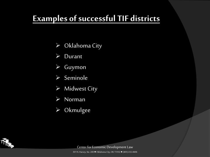 Examples of successful TIF districts