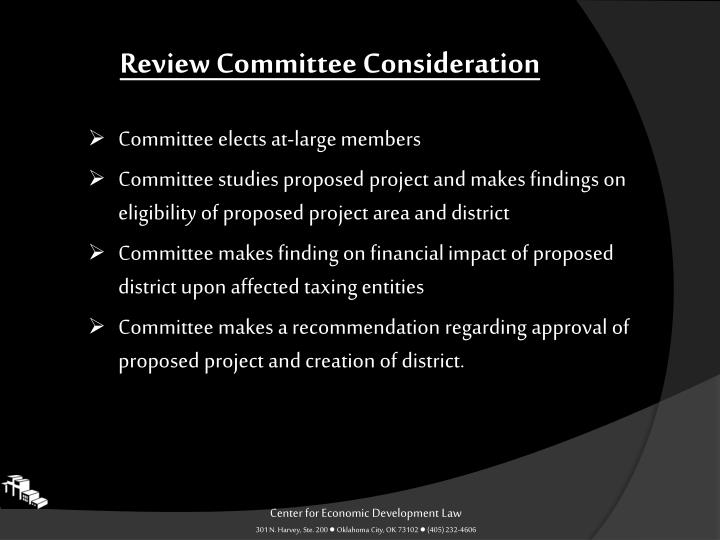 Review Committee Consideration