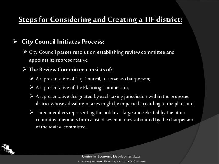 Steps for Considering and Creating a TIF district: