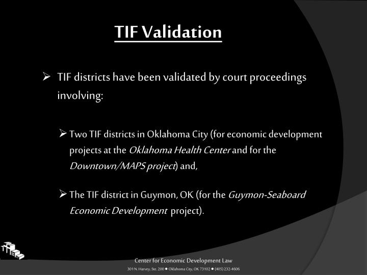 TIF Validation