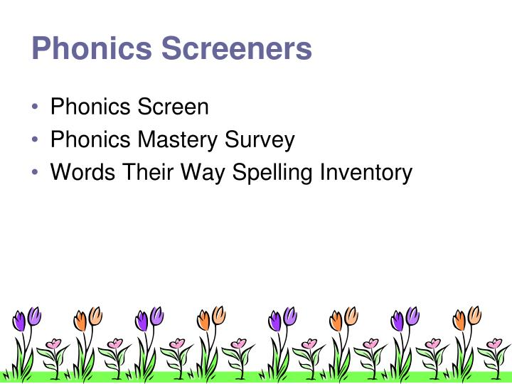 Phonics Screeners