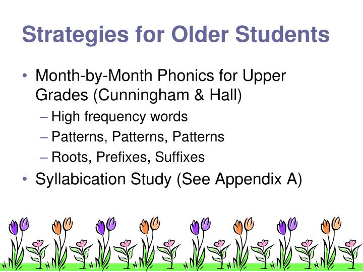 Strategies for Older Students