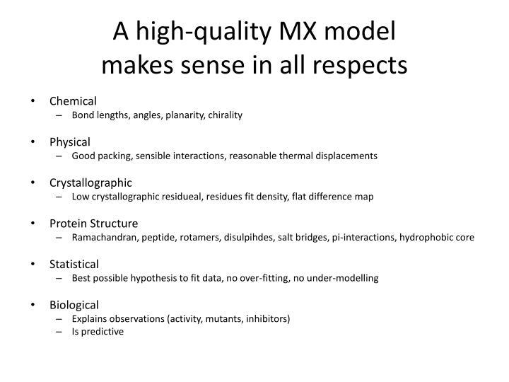 A high-quality MX model
