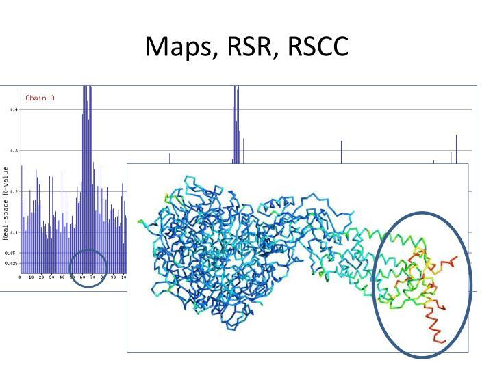 Maps, RSR, RSCC