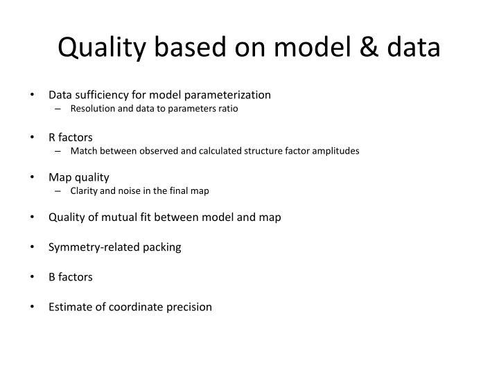 Quality based on model & data