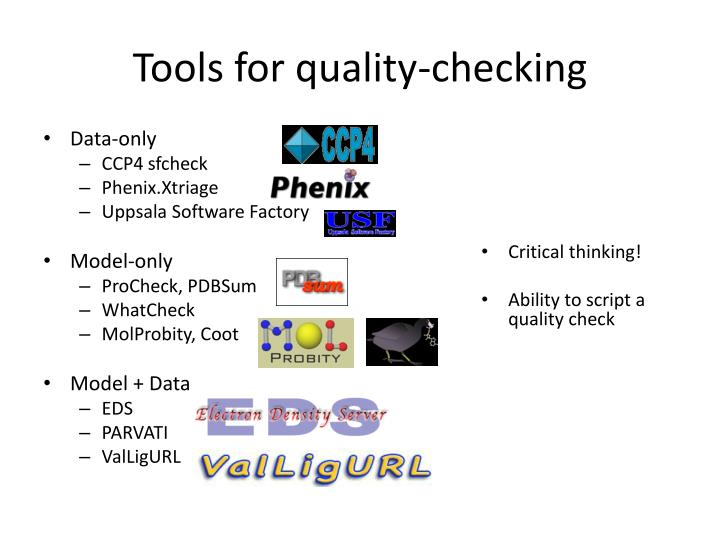 Tools for quality-checking