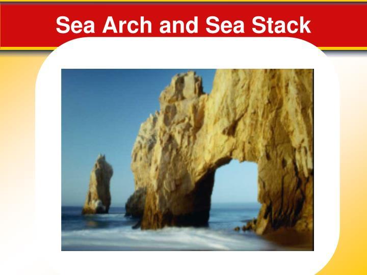 Sea Arch and Sea Stack