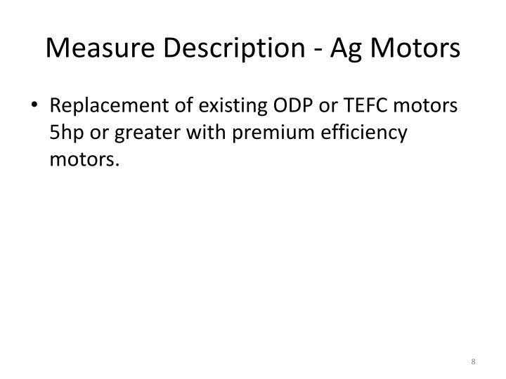 Measure Description - Ag Motors