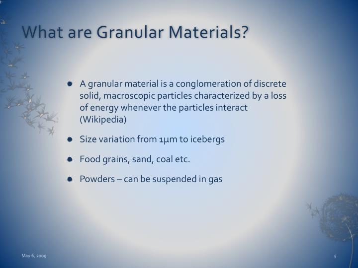 What are Granular Materials?