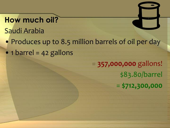 How much oil?