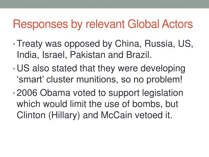 Responses by relevant Global Actors