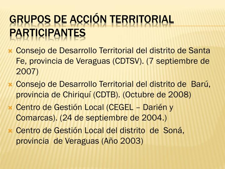 Consejo de Desarrollo Territorial del distrito de Santa Fe, provincia de Veraguas (CDTSV). (7 septiembre de 2007)