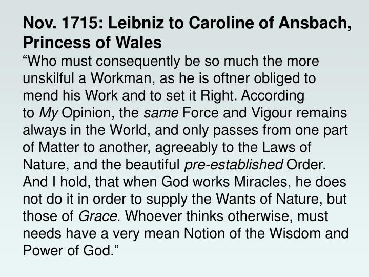 Nov. 1715: Leibniz to Caroline of