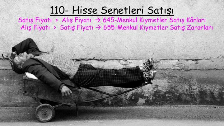 110- Hisse Senetleri Satışı