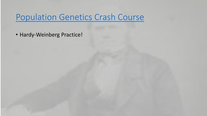 Population Genetics Crash Course