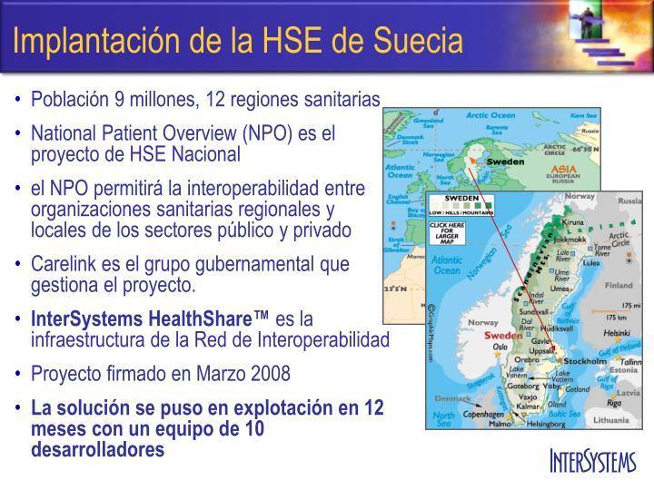 Implantación de la HSE de Suecia