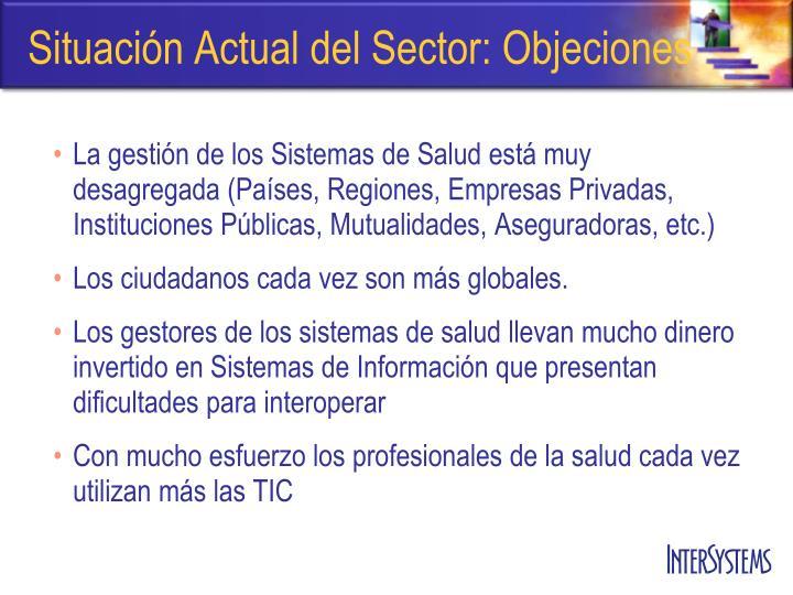 Situación Actual del Sector: Objeciones