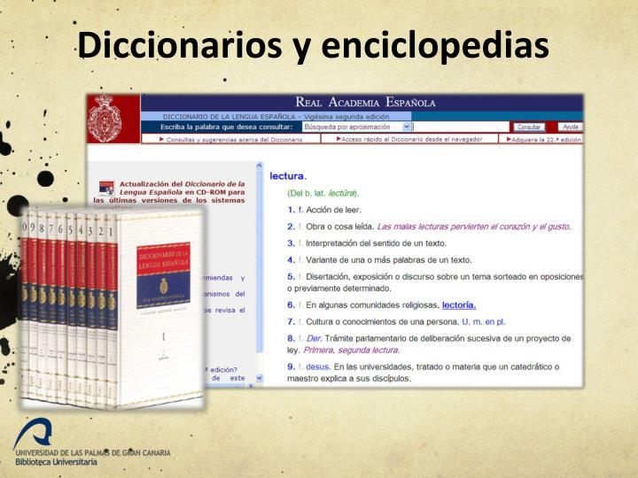 Diccionarios y enciclopedias