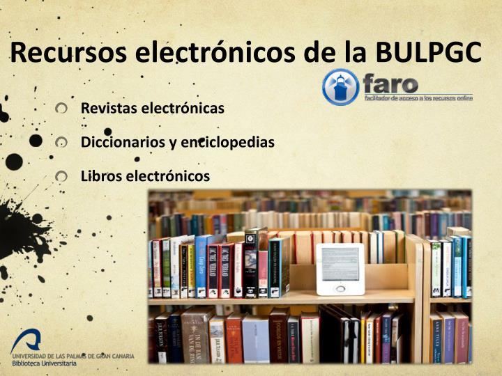 Recursos electrónicos de la BULPGC