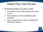 health plan cost drivers