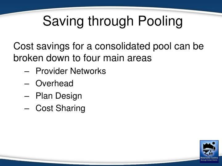 Saving through Pooling