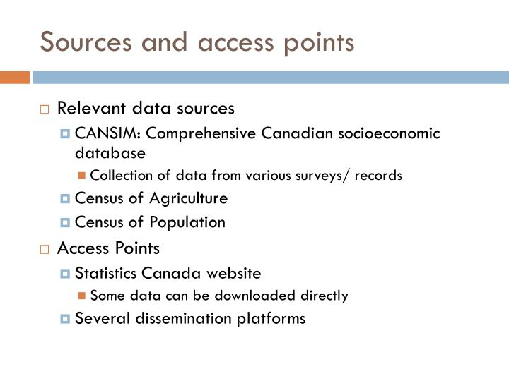 Sources and access points