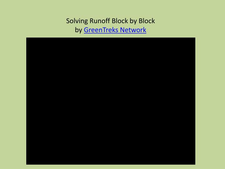 Solving Runoff Block by Block