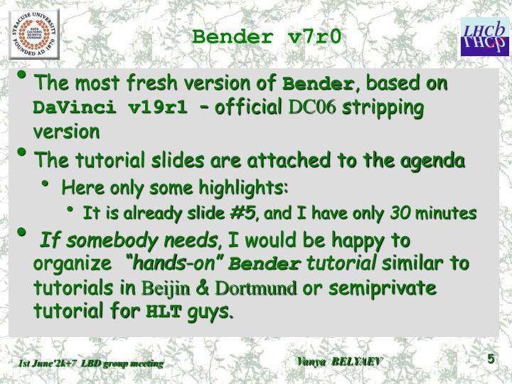 Bender v7r0