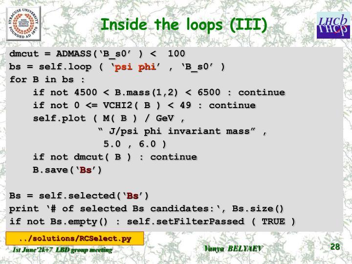 Inside the loops (III)
