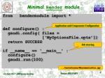 minimal bender module