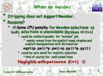 when no bender