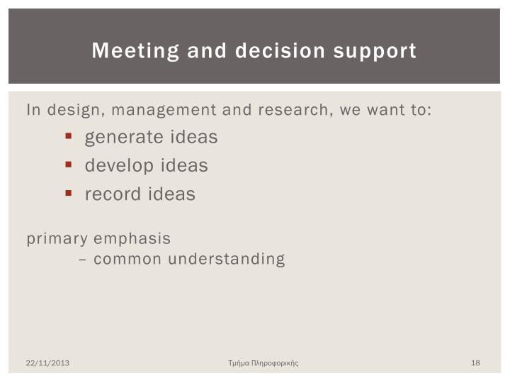 Meeting and decision support