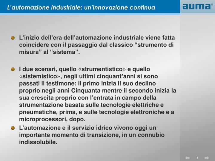 L'automazione industriale: un'innovazione continua