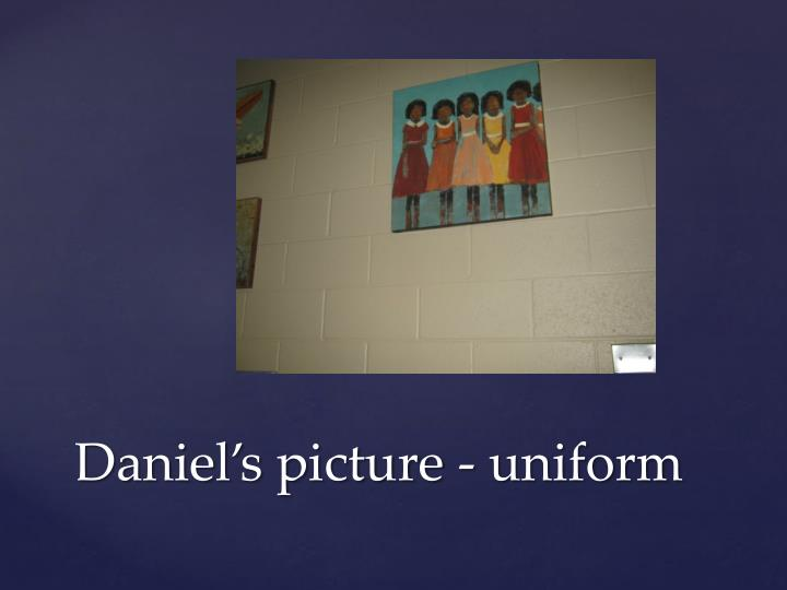 Daniel s picture uniform