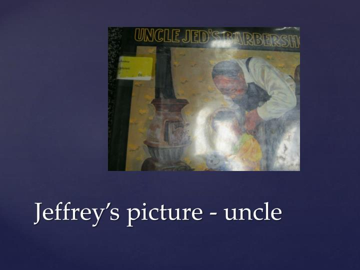 Jeffrey's picture - uncle