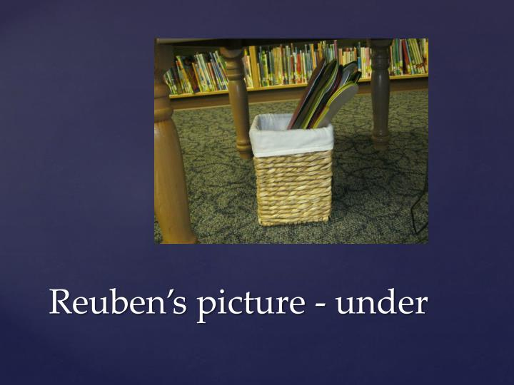 Reuben's picture - under