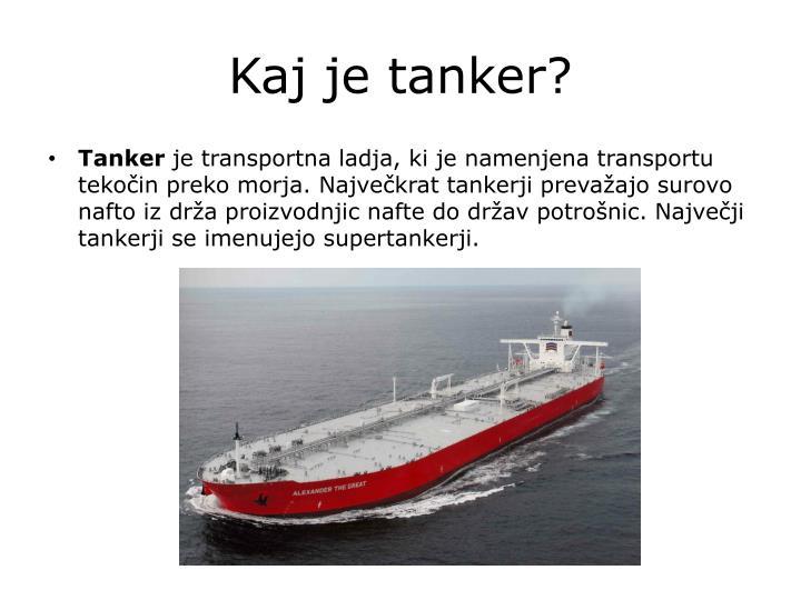 Kaj je tanker?