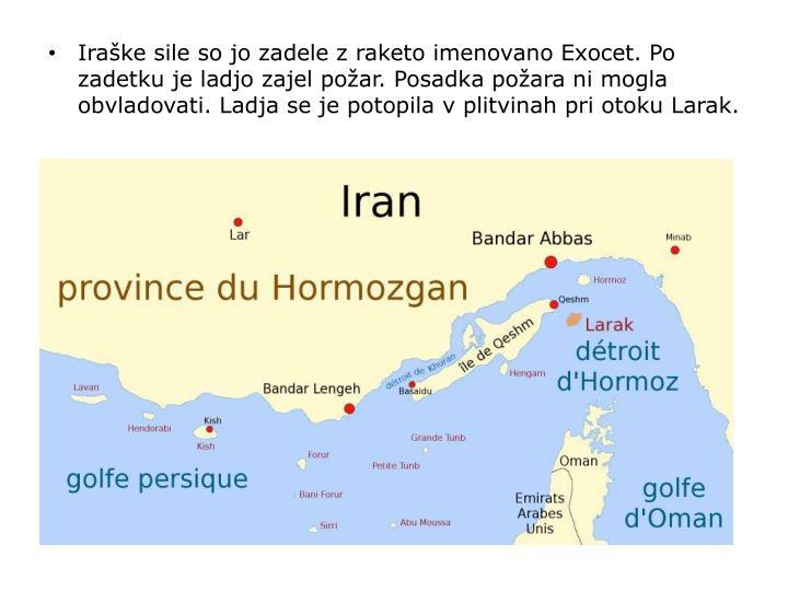 Iraške sile so jo zadele z raketo imenovano